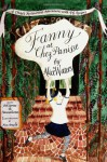 Fanny at Chez Panisse: A Child's Restaurant Adventures with 46 Recipes - Alice Waters, Patricia Curtan, Bob Carrau, Ann Arnold