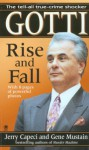 Gotti: The Rise and Fall - Jerry Capeci, Gene Mustain