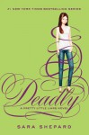 Pretty Little Liars #14: Deadly - Sara Shepard
