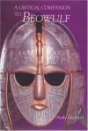 A Critical Companion to 'Beowulf' - Andy Orchard