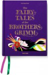 The Fairy Tales of the Brothers Grimm - Wilhelm Grimm, Jacob Grimm, Matthew R. Price, Noel Daniel