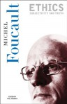 Essential Works of Foucault, Vol 1: Ethics - Michel Foucault, Paul Rabinow, Robert J. Hurley, Robert Hurley