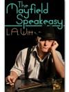 The Mayfield Speakeasy - L.A. Witt