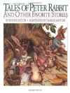 The Complete Tales of Peter Rabbit & Other Favorite Stories (Children's Classics) - Beatrix Potter, Charles Santore