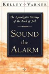 Sound the Alarm - Kelley Varner