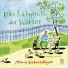 Das Labyrinth der Wörter - Marie-Sabine Roger, Stephan Benson, Claudia Kalscheuer