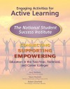 Engaging Activities for Active Learning: The National Student Success Institute: Connecting, Supporting, and Empowering Educators in the Two-Year, Technical, and Career Colleges - Amy Baldwin, Stephen V. Piscitelli, Robert M. Sherfield