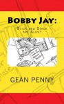 Bobby Jay: Stick and Stack are Alive! - Gean Penny, Nunnie
