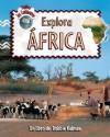 Explora Africa - Bobbie Kalman, Rebecca Sjonger