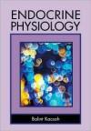 Endocrine Physiology - Balint Kacsoh