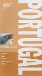 AAA Spiral Guide: Portugal - Tony Kelly, Andrew Benson, Emma Rowley Ruas