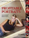 Profitable Portraits: The Photographer's Guide to Creating Portraits That Sell - Jeff Smith