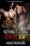 Nothing's Gonna Stop Us Now - Anais Morgan