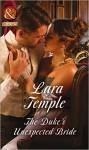 The Duke's Unexpected Bride - Lara Temple