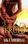 Forbidden Fruit 3: The Juice - Nika Michelle
