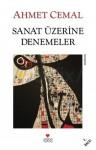 Sanat Üzerine Denemeler - Ahmet Cemal
