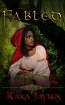 Fabled (Fabled Hunters Book 1) - Kara Jaynes