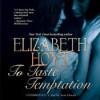 To Taste Temptation - Elizabeth Hoyt