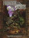 Frontier Secrets: A Storyteller Sourcebook for Werewolf: The Wild West (Werewolf: The Apocalypse Companions) - Phil Brucato, Glenn Fabry