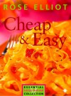 Cheap and Easy Vegetarian Cooking on a Budget (The Essential Rose Elliot) - Rose Elliot