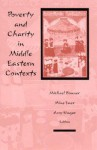 Poverty and Charity in Middle Eastern - Michael Bonner