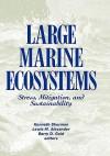 Large Marine Ecosystems: Manege Patterns - D. G. Alexander, D. G. Alexander
