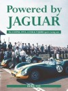 Powered by Jaguar: The Cooper,HWM,Tojeiro and Lister Sports-Racing Cars - Doug Nye