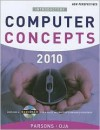 New Perspectives on Computer Concepts 2010, Introductory (New Perspectives (Paperback Course Technology)) - June Jamrich Parsons, Dan Oja