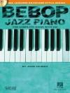 Bebop Jazz Piano (Hal Leonard Keyboard Style Series) - John Valerio, Valerio John