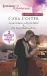 Second Chance with the Rebel: Her Royal Wedding Wish - Cara Colter