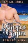 Dillon's Claim - Callie Croix