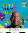 Harry Is Not Hairy - Pam Scheunemann