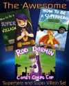 The Awesome Superhero and Super Villain Set (3 Beautifully Illustrated Children's Picture Book) - Rachel Yu