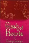 Clash of Hearts - Darlene Gardner