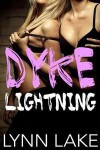 Dyke Lightning - Lynn Lake