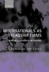Multinationals as Flagship Firms - Alan M. Rugman, Joseph R. D'Cruz