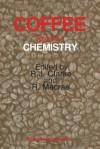 Coffee: Volume 1: Chemistry - R.J. Clarke