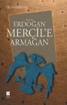 Prof. Dr. Erdogan Mercil'e Armagan - Kolektif