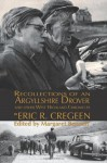 'Recollections of an Argyllshire Drover' and Other West Highland Chronicles - Eric R Cregeen, Margaret Bennett