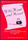 With Hand and Heart: The Courtship Letters of Franklin B. Hough and Mariah Kilham, January Through May, 1849 - Franklin B. Hough, Mariah Kilham, Vivian G. Smith