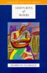 God's Bits of Wood [Paperback] [2008] Sembene Ousmane - Sembene Ousmane