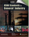 Osha Standards For General Industry As Of January 2007 - CCH Incorporated