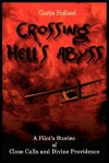 Crossing Hell's Abyss - Curtis Holland