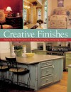 Creative Finishes: Step-by-Step Techniques for Leafing, Sponging, Antiquing & More - Kass Wilson, Prolific Impressions Inc.