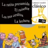La ratita presumida, El ruisenor, Los tres cerditos, La lechera - Combel Editorial, Rosa Maria Curto, Rosa M. Curto