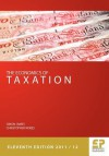 The Economics of Taxation 11th Edition 2011/12 - Simon James, Christopher W. Nobes