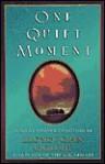 One Quiet Moment - Lloyd John Ogilvie