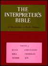 The Interpreter's Bible, Vol. 3: Kings, Chronicles, Ezra, Nehemiah, Esther, Job - George Arthur Buttrick