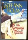 The Runaway Heiress - STEFANN HOLM