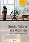 Sinds Adam en Achilles: Bijbel en mythologie in de Europese literatuur - Rita Beyers, Geert Lernout, Paul Pelckmans